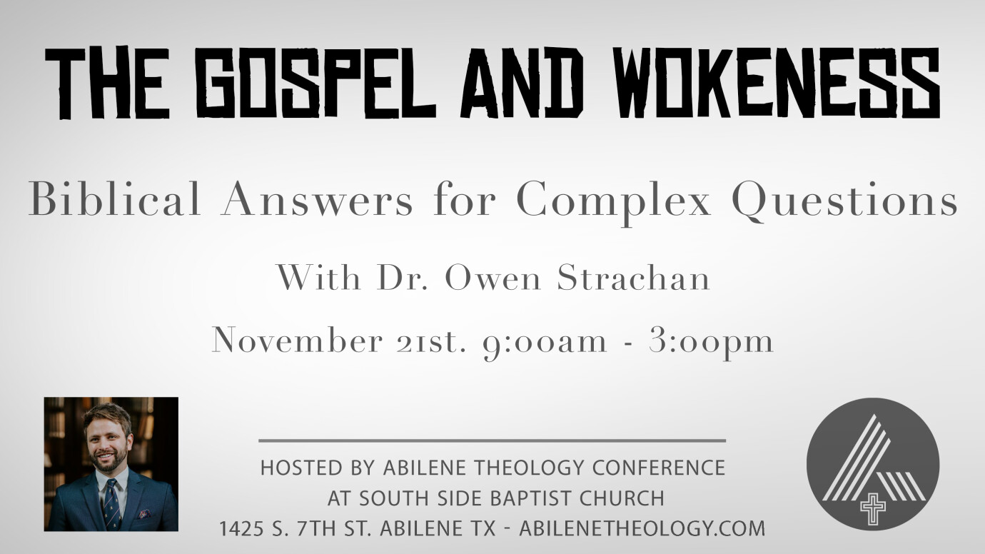 Abilene Theology Conference with Dr. Owen Strachan