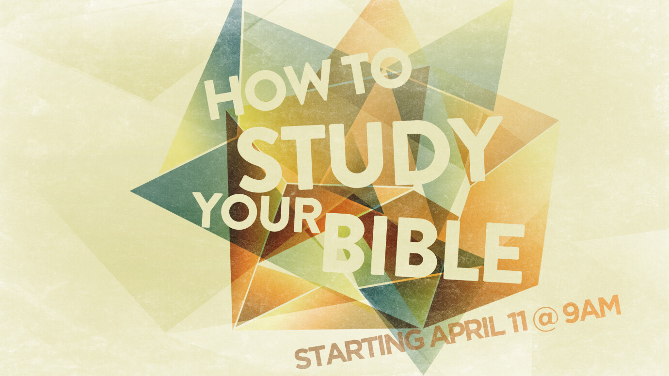 How to Study Your Bible - Student Study